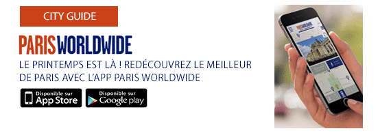 Téléchargez l'application Paris Worldwide