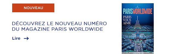Paris Worldwide Magazine